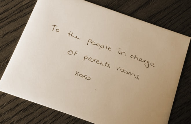 To the people in charge of parents rooms