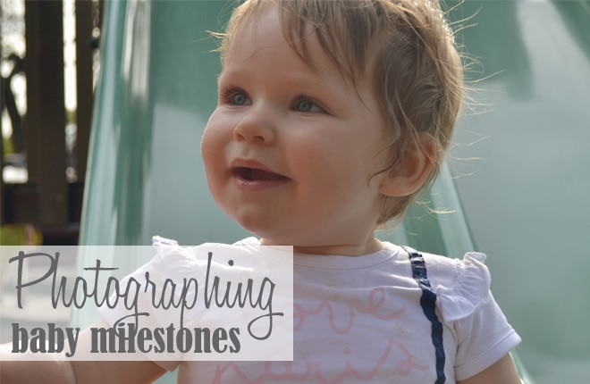 Photographing baby milestones in the first year