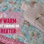 11 ways to stay warm without turning on the heater