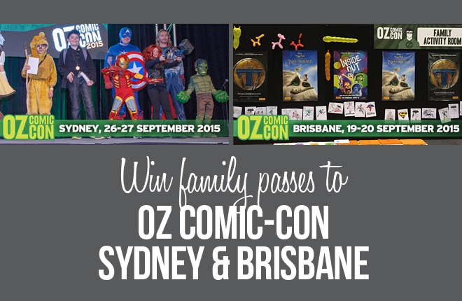 WIN one of four family passes to Oz Comic-Con