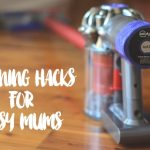Organisation & cleaning hacks for busy mums