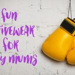 Fun activewear for busy mums