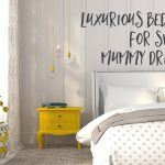 Luxurious bedding for sweet mummy dreams