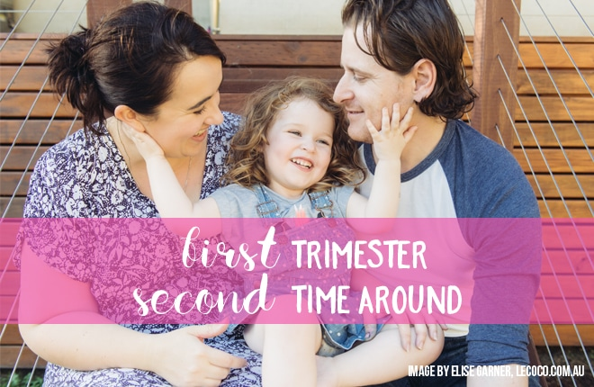 First trimester pregnancy observations of a second time mum