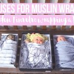 8 uses for muslin wraps that don't involve wrapping a baby