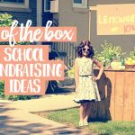 8 out of the box school fundraising ideas
