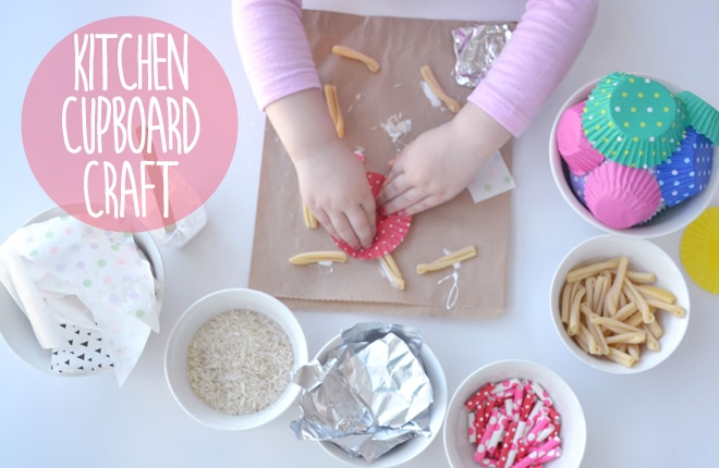 Craft ideas for kids: Raid the kitchen cupboards