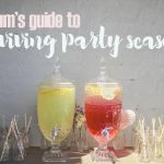 A mum's guide to surviving party season