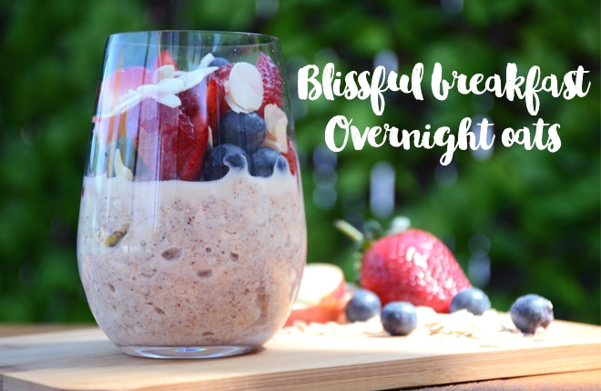 Are overnight oats the solution to a blissful breakfast?