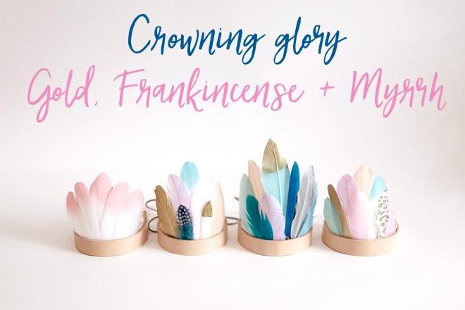 Crowning glory – Gold Frankincense + Myrrh