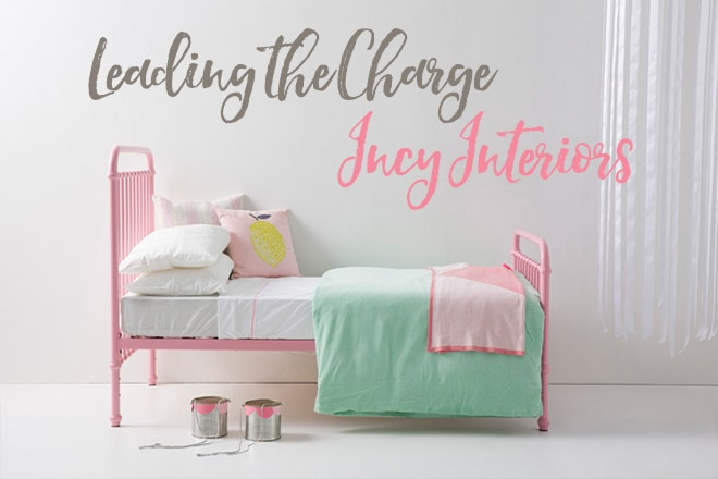 Leading the charge – Incy Interiors