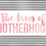 The laws of motherhood