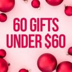 60 Christmas gifts under $60