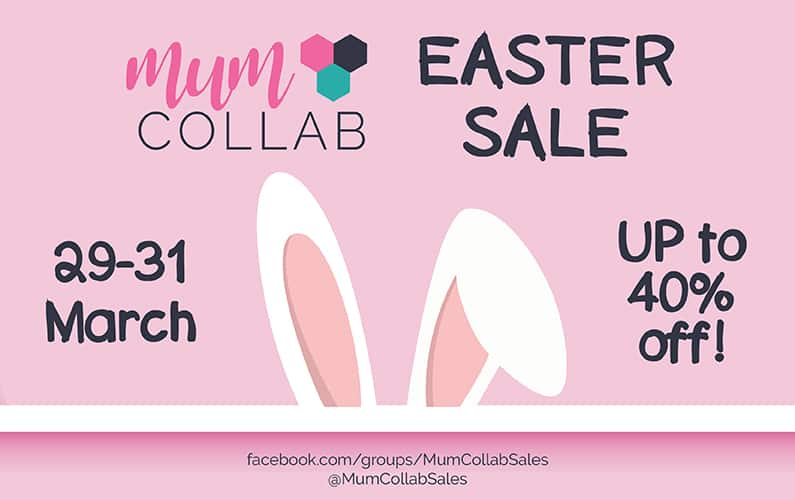 Big savings at the Mum Collab Easter Sale